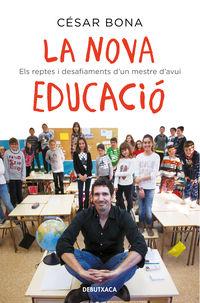 La nova educacio - Cesar Bona
