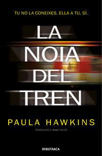 La noia del tren - Paula Hawkins