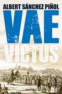 Vae Victus (edicio En Catala) - Albert Sanchez Piñol