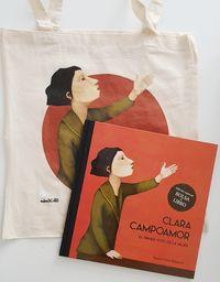 (pack) Clara Campoamor (+bolsa) - Raquel Diaz Reguera