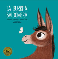 La burrita baldomera - Ismael F. Arias / Enrique G. Ballesteros / Ayesha Rubio (il. )