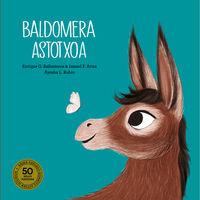 Baldomera Astotxoa - Isamel F. Arias / Enrique G. Ballesteros / Ayesha Rubio (il. )
