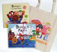 (PACK) DANIELA PIRATA + DANIELA Y LAS CHICAS PIRATAS (+BOLSA) (ED. LIMITADA)