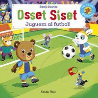 OSSET SISET - JUGUEM AL FUTBOL