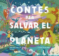 contes per salvar el planeta - Paolo Ferri / Maria Cristina Ramos