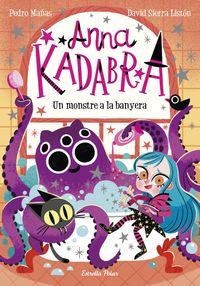 ANNA KADRABA 3 - UN MONSTRE A LA BANYERA