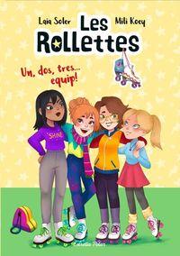 ROLLETTES, LES - UN, DOS, TRES. .. EQUIP!