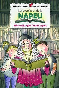 AVENTURES DE LA NAPEU, LES 1 - MES VELLA QUE L'ANAR A PEU