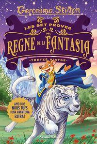 Set Proves Del Regne De La Fantasia, Les - Tretze Viatge - Geronimo Stilton