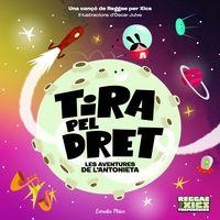 TIRA PEL DRET - LES AVENTURES DE L'ANTONIETA