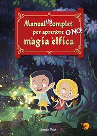 MANUAL INCOMPLET PER APRENDRE MAGIA ELFICA - O NO!