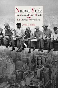 NUEVA YORK - UN AÑO EN EL OTRO MUNDO - LA CIUDAD AUTOMATICA