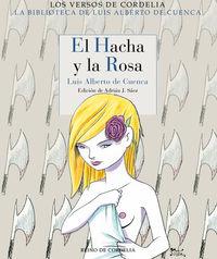 HACHA Y LA ROSA, EL