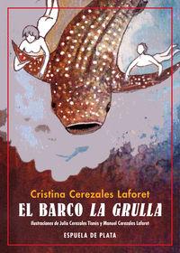 Barco La Grulla, El - La Ruta Blanca - Cristina Cerezales Laforet