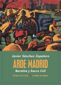 ARDE MADRID - NARRATIVA Y GUERRA CIVIL