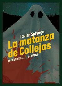 LA MATANZA DE COLLEJAS