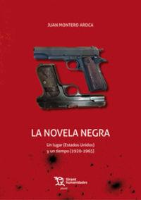 La novela negra - Juan Montero Aroca