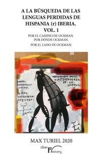 A LA BUSQUEDA DE LAS LENGUAS PERDIDAS DE HISPANIA (R) IBERIA 1 - POR EL CAMINO DE OCKMAN. POR DONDE OCKMAN. POR EL LADO DE OCKMAN