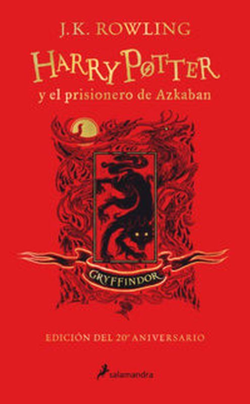 Harry Potter Y El Prisionero De Azkaban (gryffindor) (ed. 20º Aniversario) (harry Potter 3) - J. K. Rowling