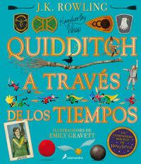 QUIDDITCH A TRAVES DE LOS TIEMPOS - (UN LIBRO DE LA BIBLIOTECA DE HOGWARTS) (ED. ILUSTRADA)