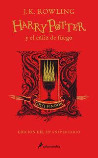 HARRY POTTER Y EL CALIZ DE FUEGO (GRYFFINDOR) (ED. 20º ANIVERSARIO) (HARRY POTTER 4)
