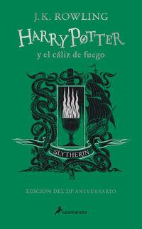 HARRY POTTER Y EL CALIZ DE FUEGO (SLYTHERIN) (ED. 20º ANIVERSARIO) (HARRY POTTER 4)