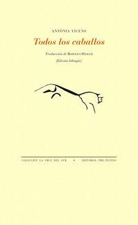 Todos Los Caballos - Antonia Vicens
