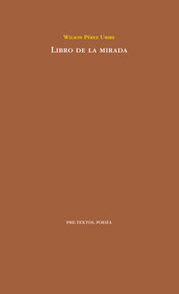 libro de la mirada - Wilson Perez Uribe