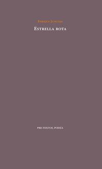 estrella rota - Enrique Juncosa