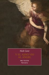 Y El Asno Vio Al Angel - Nick Cave