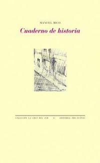 cuaderno de historia - Manuel Rico