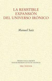 la resistible expansion del universo ironico - Manuel Saiz