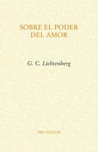 sobre el poder del amor - George Christoph Lichtenberg