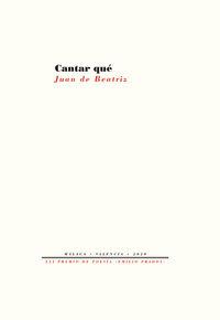 cantar que - Juan De Beatriz