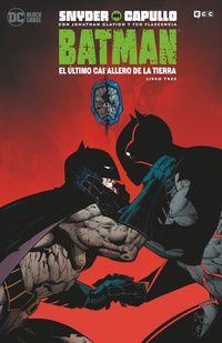 BATMAN - EL ULTIMO CABALLERO DE LA TIERRA - LIBRO TRES