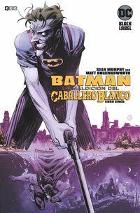 BATMAN - LA MALDICION DEL CABALLERO BLANCO 5