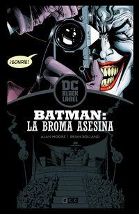 BATMAN - LA BROMA ASESINA (ED. BLACK LABEL)