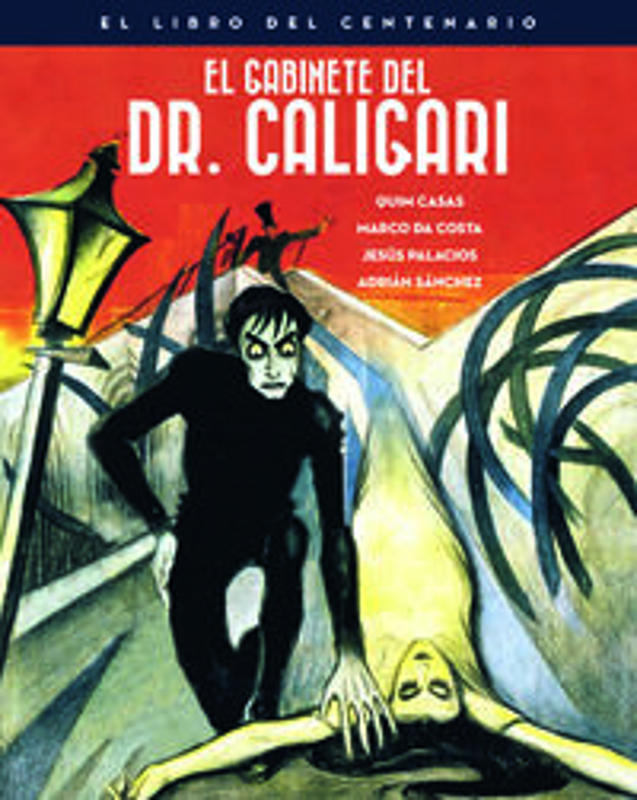 Gabinete Del Doctor Caligari, El - El Libro Del Centenario - Aa. Vv.