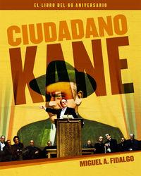 CIUDADANO KANE - EL LIBRO DEL 80 ANIVERSARIO