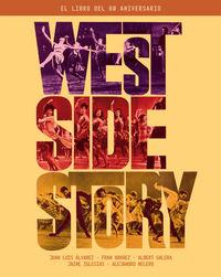 WEST SIDE STORY - EL LIBRO DEL 60 ANIVERSARIO