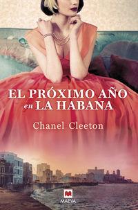 El proximo año en la habana - Chanel Cleeton