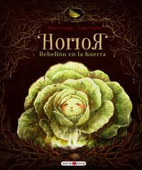 horror - rebelion en la huerta - Emilia Dziubak / Madlena Szeliga