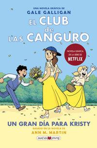EL CLUB DE LAS CANGURO 6 - UN GRAN DIA PARA KRISTY