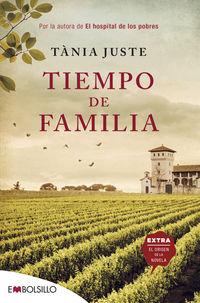 Tiempo De Familia - Por La Autora De El Hospital De Los Pobres - Tania Juste