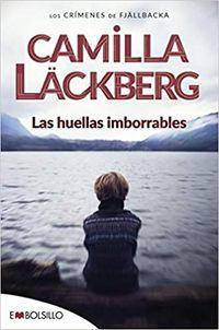 Las huellas imborrables - Camilla Lackberg