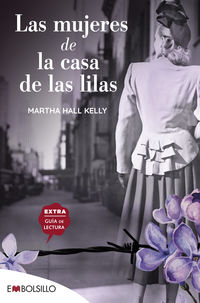 mujeres de la casa de las lilas, las - en un mundo fracturado ellas lograron recomponer sus piezas - Martha Hall Kelly