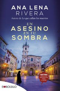 Un asesino en tu sombra - Ana Lena Rivera