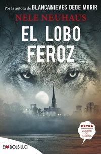 el lobo feroz - una historia impactante y turbadora - Nele Neuhaus