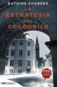 la estrategia del cocodrilo - puertas que esconden historias muy reales... - Katrine Engberg