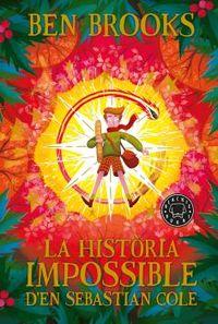 HISTORIA IMPOSSIBLE D'EN SEBASTIAN COLE, LA